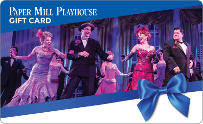 Paper Mill Playhouse gift card