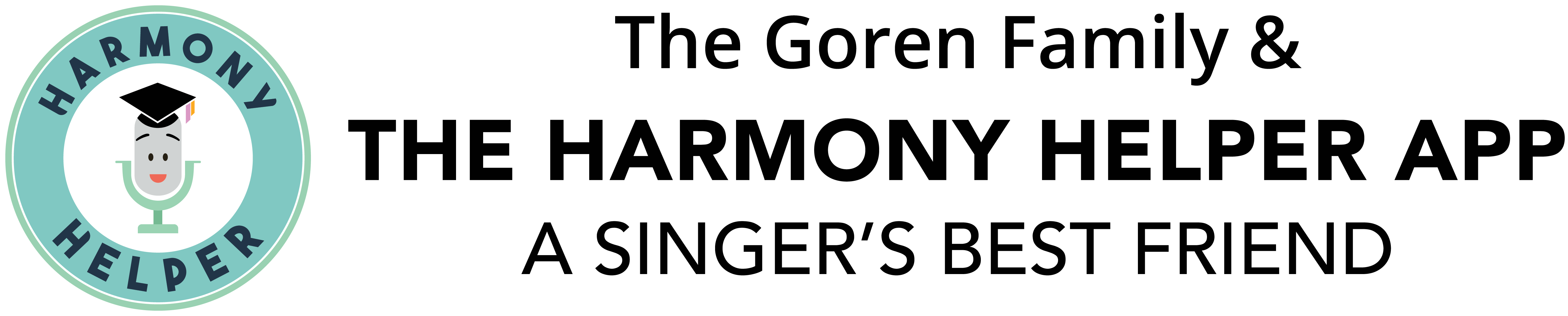 The Goren Family/The Harmony Helper App